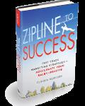 Zipline to Success released December 2016